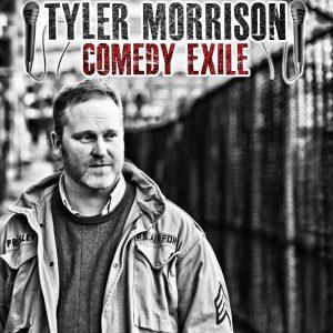 Tyler_Morrison_Comedy_Exile_album_cover