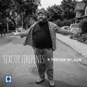 K Trevor Wilson Sex Cop Fire Penis